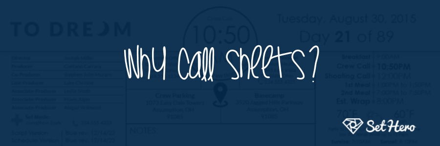 Why use call sheet on your film set?
