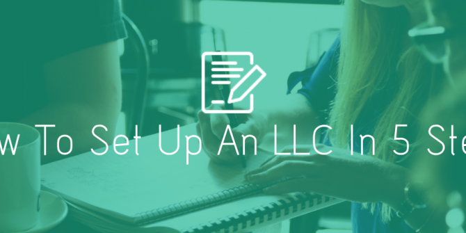 How To Set Up An LLC In 5 Steps