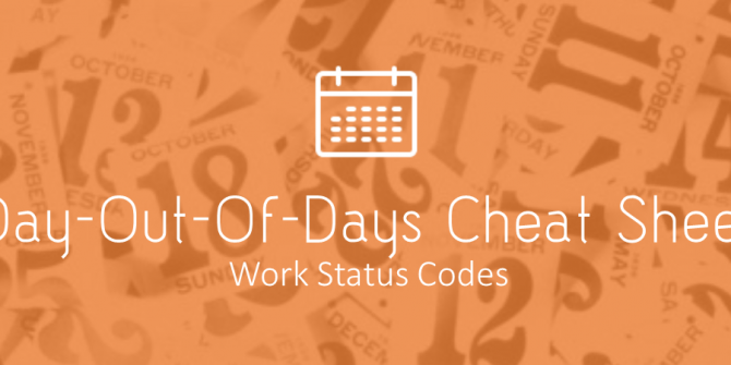 Day Out of Days Cheat Sheet - Work Status Codes
