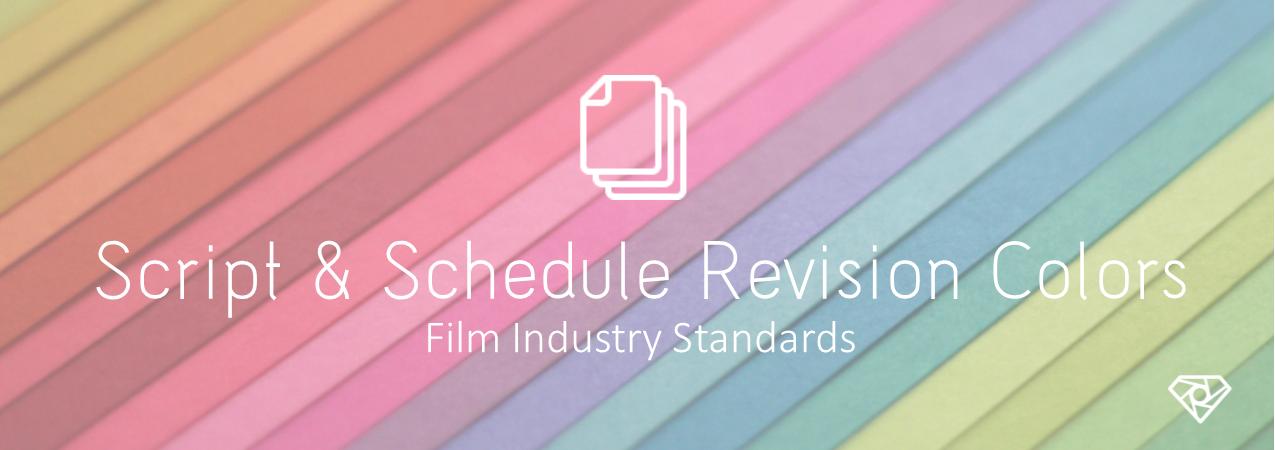 Script & Schedule Revision Colors - Film Industry Standards | SetHero