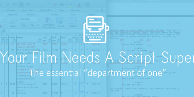 Why Your Film Needs A Script Supervisor