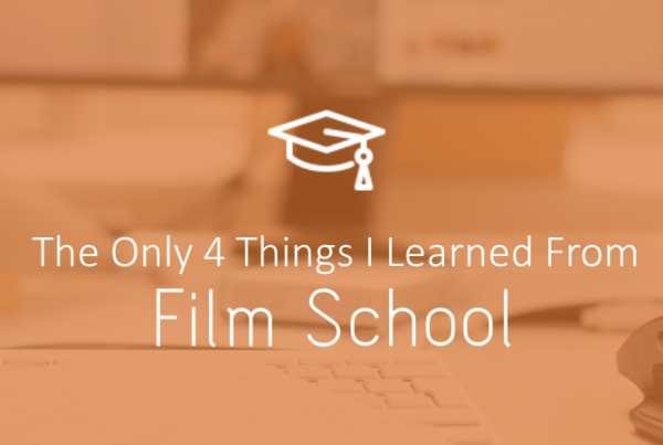 Film School 600x403 - The Only Four Things I Learned From Film School - ideas
