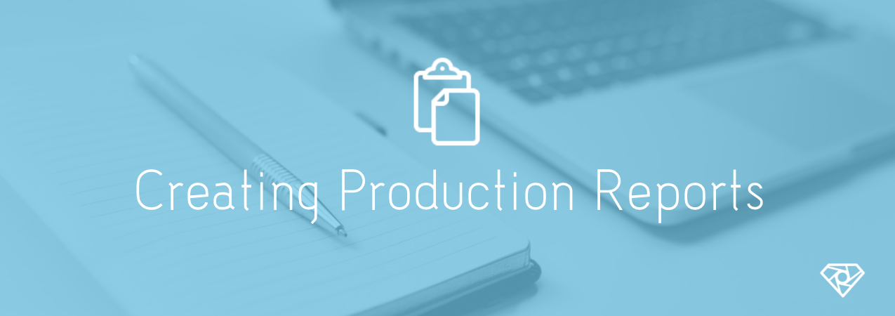 How to create professional Production Reports for video productions