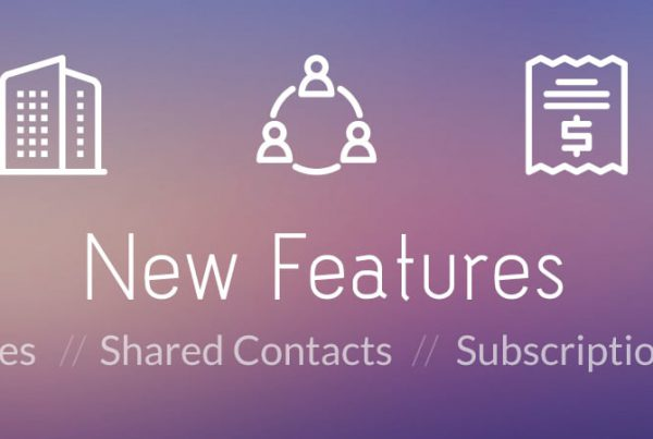 Blog Header June 2017 Product Updates 600x403 - New Product Features - Announcing Companies, Shared Contacts, and Subscription Pricing - product-updates