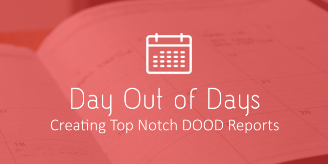 Creating A Day out of Days Report - Free Template