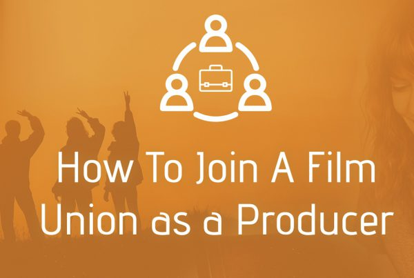 How to Join a Film Union as a Producer