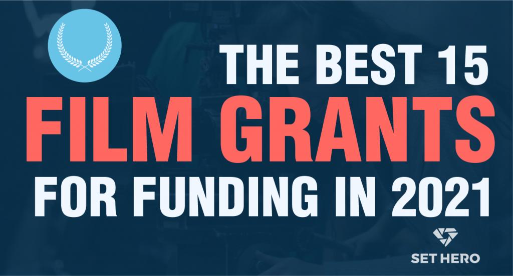 The Best Film Funding Grants
