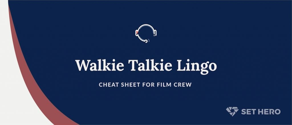 Walkie Talkie Cheat Sheet for Film Crew