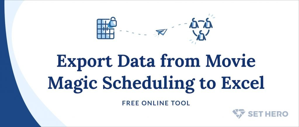Export Data from Movie Magic Scheduling to Excel - Free Online Tool